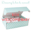 """Welcome Baby"" - Alice - Essentiels (Préma)"