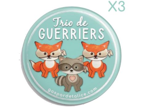 Badges Trio - Lot de 3- P'tits guerriers